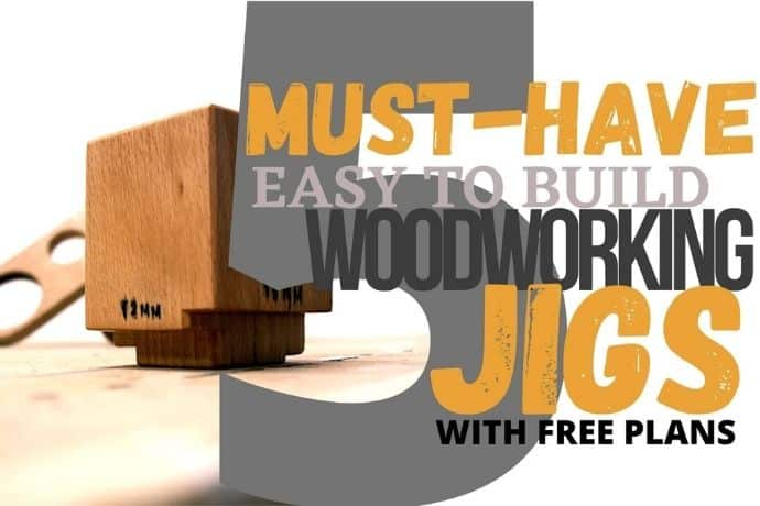 5 super simple woodworking jigs you need to make NOW _ FREE PLANS