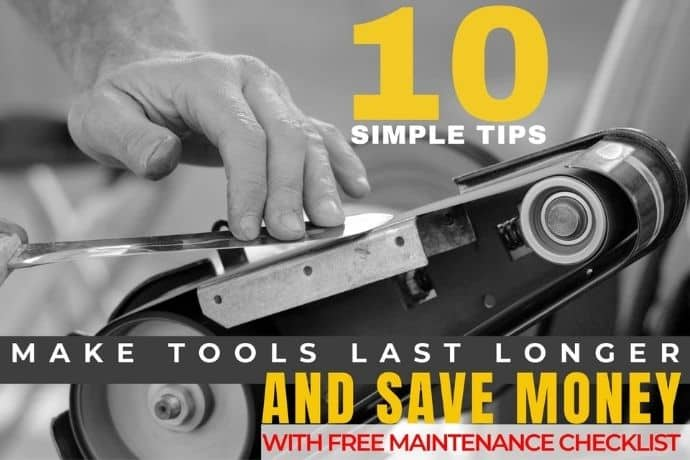 10 simple tips to make your tools last longer and save money Blog post thumbnail (1)