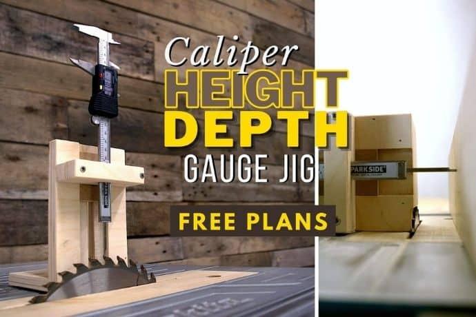 Caliper hack   Accurate and versatile depth/height gauge jig   FREE PLANS